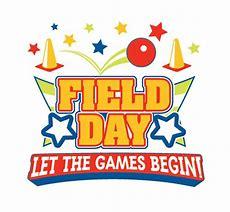 Field Day Postponed til May 29th